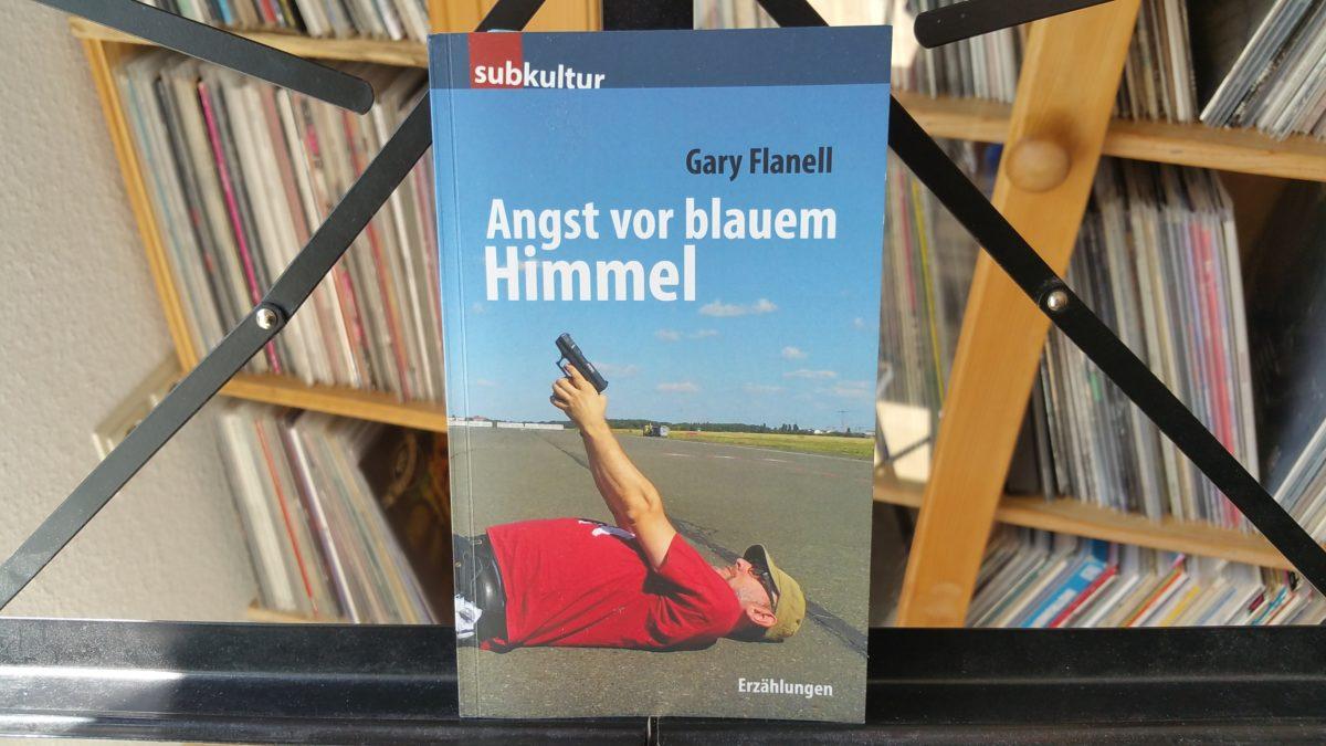 buch: GARY FLANELL – angst vor blauem himmel