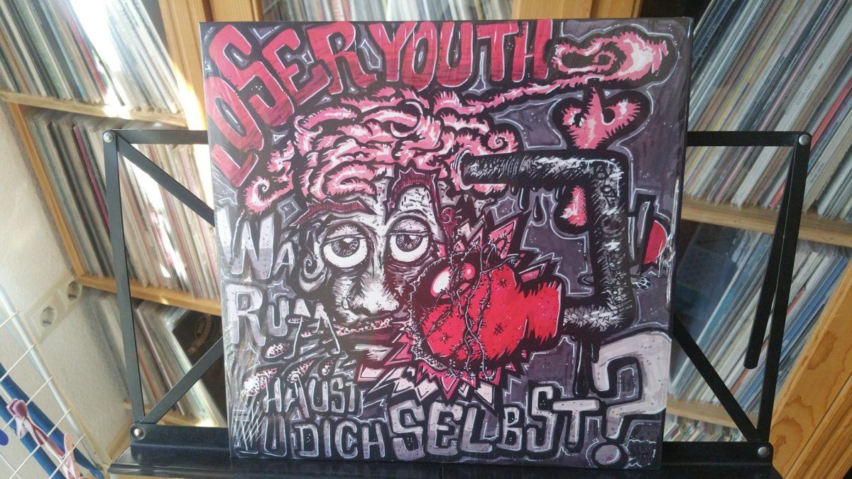 review: LOSER YOUTH – warum haust du dich nicht selbst LP