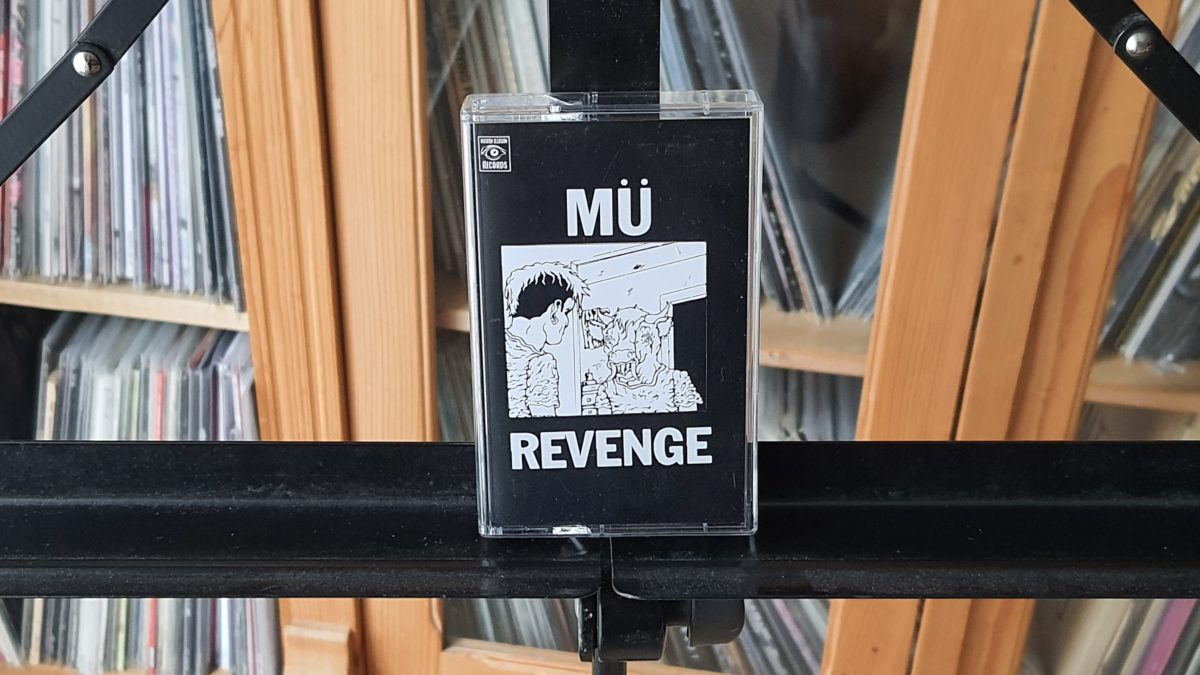 review: MÜ – revenge Tape