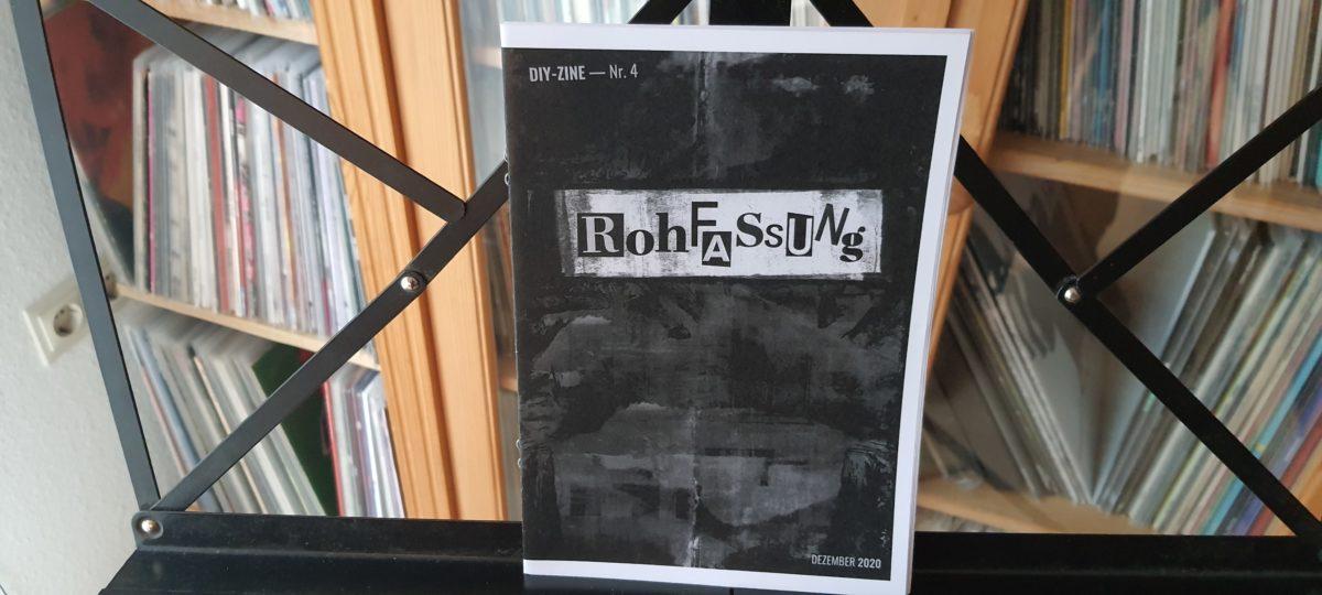 fanzine: ROHFASSUNG #4